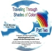 9 - Traveling Through Shades of Color - Part 2  MP3